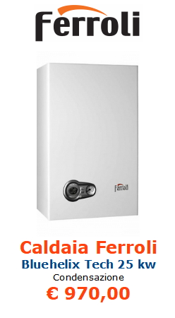 caldaia ferroli bluehelix tech 25 kw www.mt-termoidraulica.it a roma
