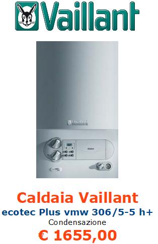 caldaia a condensazione vaillant ecotec plus vmw 306 5 5 h+ vendita a roma