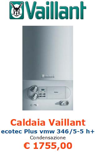 caldaia a condensazione vaillant ecotec plus vmw 346 5 5 h+ vendita a roma