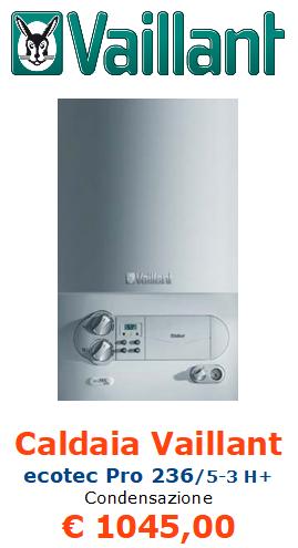 caldaia a condensazione vaillant ecotec pro vmw 236 5 3 h+ vendita a roma