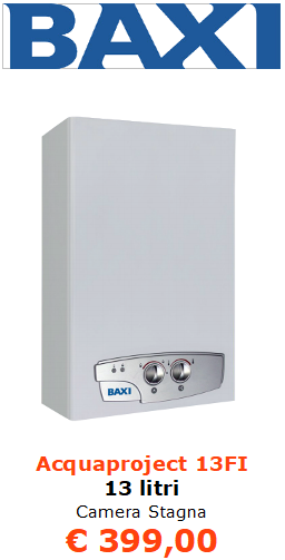 scaldabagno a gas baxi Acquaproject + 14 litri a camera stagna vendita a roma