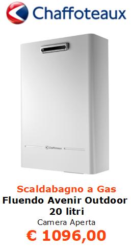 scaldabagno a gas chaffoteaux fluendo avenir outdoor 20 litri camera aperta vendita a roma