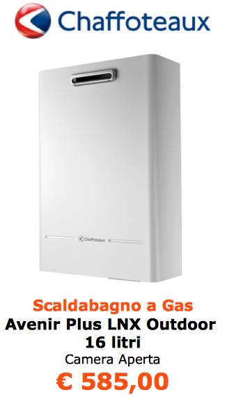 scaldabagno a gas chaffoteaux Avenir Plus LNX Outdoor 16 litri a roma