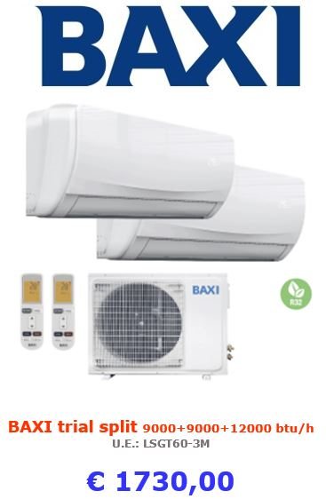 climatizzatore baxi trial split moonlight 9000+9000+12000 btu a roma